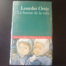 Libros: LA FUENTE DE LA VIDA, LOURDES ORTIZ. COLECCIÓN PREMIO PLANETA 2000.. Lote 215203543