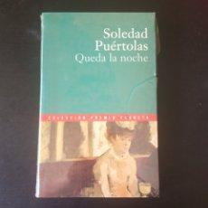 Libros: QUEDA LA NOCHE, SOLEDAD PUÉRTOLAS. COLECCIÓN PREMIO PLANETA 2000.. Lote 215204377