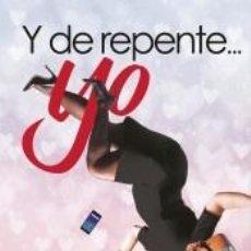 Libros: Y DE REPENTE... YO. Lote 217904036