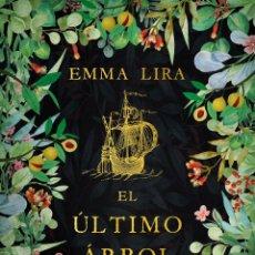 Livros: EL ÚLTIMO ÁRBOL DEL PARAÍSO. EMMA LIRA. Lote 218346071