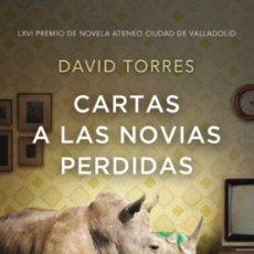 Libros: CARTAS A LAS NOVIAS PERDIDAS. DAVID TORRES.. Lote 218357101
