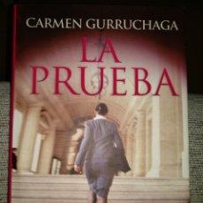 Libros: LIBRO LA PRUEBA - CARMEN GURRUCHAGA. Lote 218815151