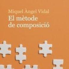 Libros: *EL MÈTODE DE COMPOSICIÓ. Lote 218839342