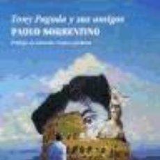 Libros: TONY PAGODA Y SUS AMIGOS. Lote 218839353