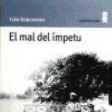 Libros: MAL DEL IMPETU PN.45. Lote 218839421