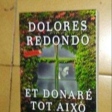 Libros: ET DONARÉ TOT AIXÓ. Lote 218991252