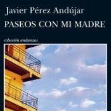 Libros: PASEOS CON MI MADRE. Lote 219043180