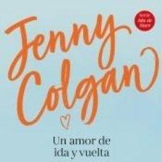 Libros: UN AMOR DE IDA Y VUELTA. Lote 219043326