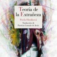 Libros: TEORÍA DE LA EXTRAÑEZA. Lote 219056040