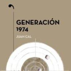 Libros: GENERACIÓN 1974. Lote 219056357