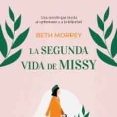 Libros: LA SEGUNDA VIDA DE MISSY. Lote 219056536