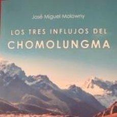 Libros: TRES INFLUJOS DEL CHOMOLUNGMA, LOS. Lote 219253758