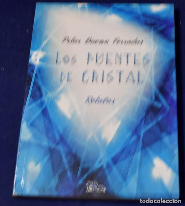LOS PUENTES DE CRISTAL - PILAR BUENO FERRADAS (Libros Nuevos - Narrativa - Literatura Española)
