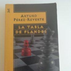 Libros: LA TABLA DE FLANDES, ARTURO PÉREZ-REVERTE. PLAZA JANÉS , DE BOLSILLO. Lote 220652686