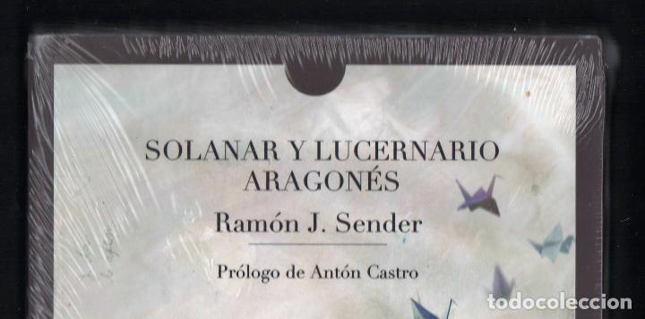 Libros: RAMÓN J SENDER SOLANAR Y LUCERNARIO ARAGONÉS TROPO ED 2010 1ª EDICIÓN PRÓL ANTÓN CASTRO PLASTIFICADO - Foto 2 - 220682852