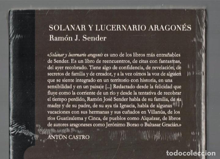 Libros: RAMÓN J SENDER SOLANAR Y LUCERNARIO ARAGONÉS TROPO ED 2010 1ª EDICIÓN PRÓL ANTÓN CASTRO PLASTIFICADO - Foto 4 - 220682852