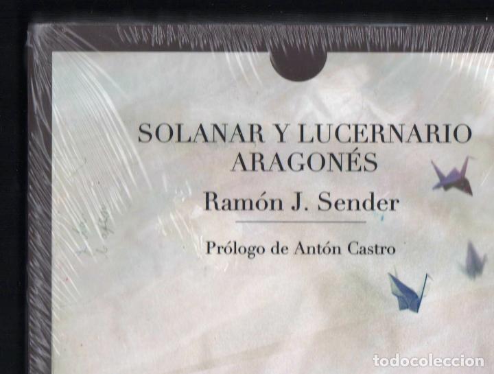 Libros: RAMÓN J SENDER SOLANAR Y LUCERNARIO ARAGONÉS TROPO ED 2010 1ª EDICIÓN PRÓL ANTÓN CASTRO PLASTIFICADO - Foto 7 - 220682852