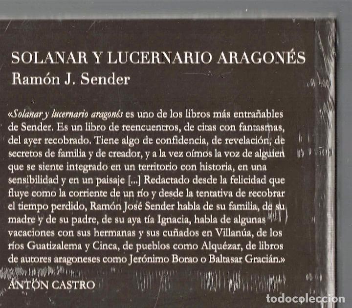 Libros: RAMÓN J SENDER SOLANAR Y LUCERNARIO ARAGONÉS TROPO ED 2010 1ª EDICIÓN PRÓL ANTÓN CASTRO PLASTIFICADO - Foto 8 - 220682852