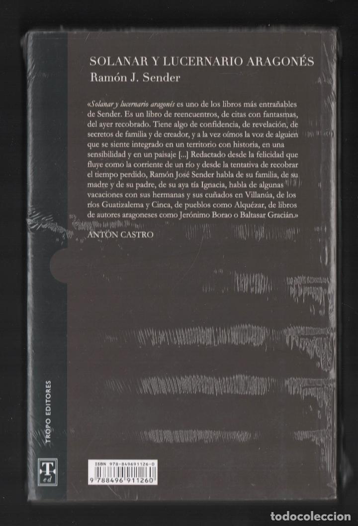 Libros: RAMÓN J SENDER SOLANAR Y LUCERNARIO ARAGONÉS TROPO ED 2010 1ª EDICIÓN PRÓL ANTÓN CASTRO PLASTIFICADO - Foto 12 - 220682852