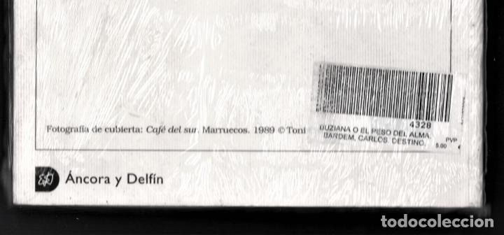 Libros: CARLOS BARDEM BUZIANA O EL PESO DEL ALMA ED DESTINO 2002 1ª EDICIÓN ÁNCORA DELFIN Nº946 PLASTIFICADO - Foto 5 - 220749212