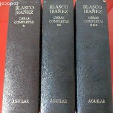 Livros: VICENTE BLASCO IBAÑEZ - OBRAS COMPLETAS. ED AGUILAR. 1972 (HEREDEROS FAMILIA BLASCO IBAÑEZ). Lote 220755151