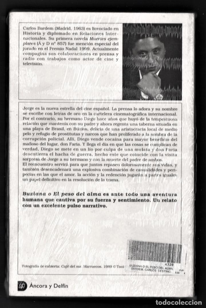 Libros: CARLOS BARDEM BUZIANA O EL PESO DEL ALMA ED DESTINO 2002 1ª EDICIÓN ÁNCORA DELFIN Nº946 PLASTIFICADO - Foto 12 - 220749212