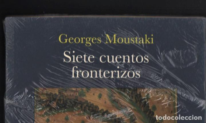 Libros: GEORGES MOUSTAKI SIETE CUENTOS FRONTERIZOS ED BELAVQVA 2008 1ª EDICIÓN TRADUCC ANA GIL PLASTIFICADO - Foto 2 - 220983302