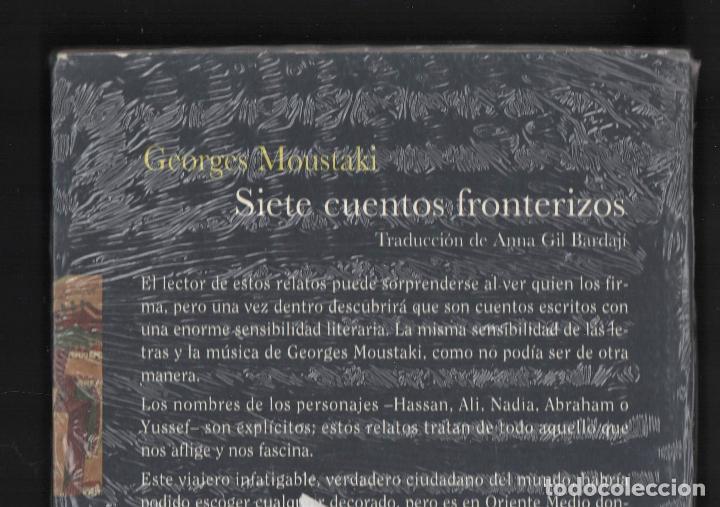 Libros: GEORGES MOUSTAKI SIETE CUENTOS FRONTERIZOS ED BELAVQVA 2008 1ª EDICIÓN TRADUCC ANA GIL PLASTIFICADO - Foto 3 - 220983302