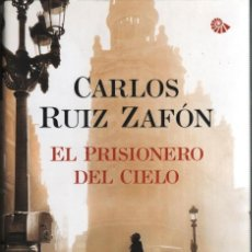 Libros: EL PRISIONERO DEL CIELO DE CARLOS RUIZ ZAFON - PLANETA, 2011. Lote 221087511