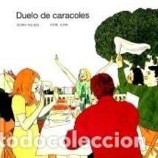 Libros: DUELO DE CARACOLES. Lote 221992433