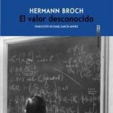 Libros: EL VALOR DESCONOCIDO. Lote 222027533