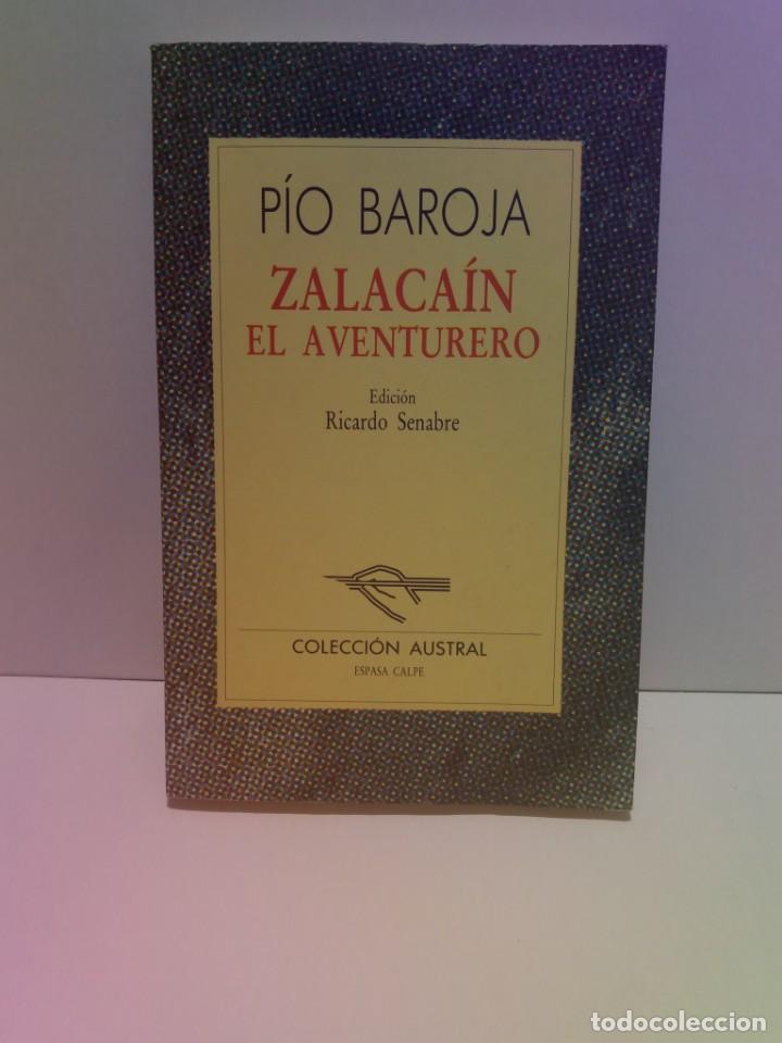 EMBLEMATICO ZALACAIN EL AVENTURERO PIO BAROJA (Libros Nuevos - Narrativa - Literatura Española)