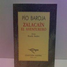 Libros: EMBLEMATICO ZALACAIN EL AVENTURERO PIO BAROJA. Lote 222081647