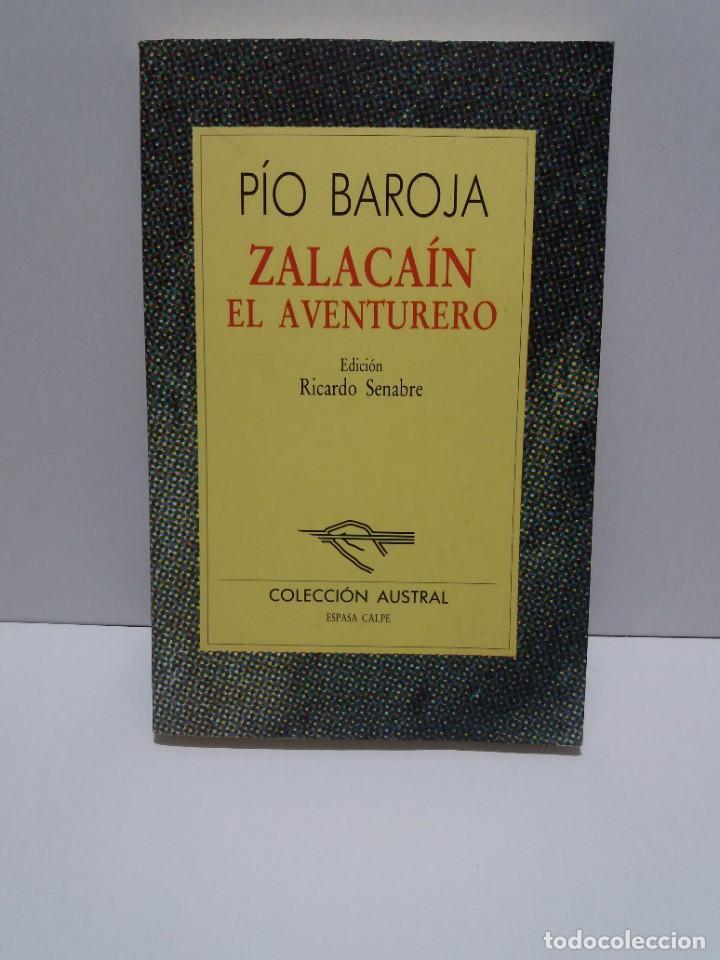 Libros: EMBLEMATICO ZALACAIN EL AVENTURERO PIO BAROJA - Foto 16 - 222081647