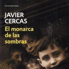 Libros: EL MONARCA DE LAS SOMBRAS DE JAVIER CERCAS - PENGUIN RANDOM HOUSE, DEBOLSILLO 2019 (NUEVO). Lote 222455778