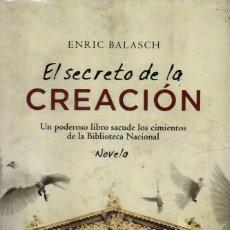 Libros: EL SECRETO DE LA CREACION DE ENRIC BALASCH - SUMA DE LETRAS (PRECINTADO). Lote 222503226