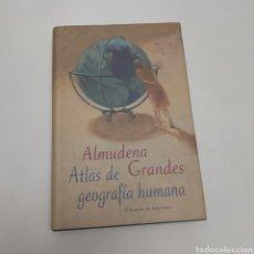 Libros: ATLAS DE GEOGRAFÍAS HUMANAS DE ALMUDENA GRANDES. Lote 222621225