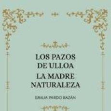Libros: LOS PAZOS DE ULLOA. LA MADRE NATURALEZA. Lote 222789970