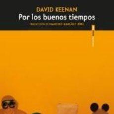 Libros: POR LOS BUENOS TIEMPOS. Lote 222831408