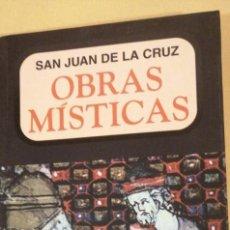 Libros: OBRAS MISTICA SAN JUAN DE LA CRUZ ED ABRAXAS BARCELONA 20X11CMS. Lote 223130202