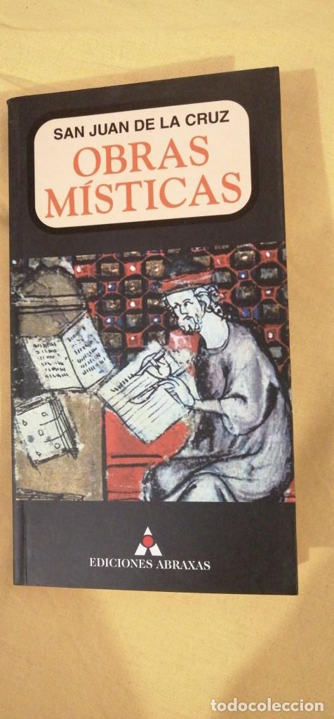 Libros: OBRAS MISTICA SAN JUAN DE LA CRUZ ED ABRAXAS BARCELONA 20X11CMS - Foto 2 - 223130202