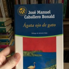 Livros: EL MUNDO 39: JOSÉ MANUEL CABALLERO BONALD ÁGATA OJO DE GATO. Lote 223816103