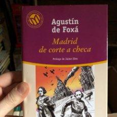 Livros: EL MUNDO 49: AGUSTÍN DE FOXA: MADRID DE CORTE A CHECA. Lote 223816742