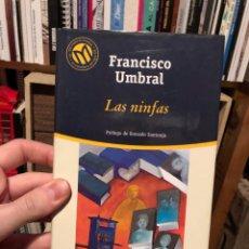 Livros: EL MUNDO 37: FRANCISCO UMBRAL, PACO, LAS NINFAS. Lote 223833851