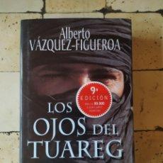 """Libros: """"LOS OJOS DEL TUAREG"""" ALBERTO VÁZQUEZ FIGUEROA.. Lote 224874056"""