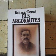"""Libros: """"ELS ARGONAUTAS"""" BALTASAR PORCEL.. Lote 224875822"""