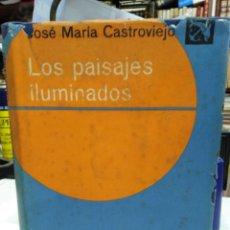 Libros: LOS PAISAJES ILUMINADOS-JOSÉ MARIA CASTROVIEJO-EDITORIAL DESTINO 1°EDICION 1963. Lote 226284900