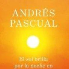 Libros: EL SOL BRILLA POR LA NOCHE EN CACHEMIRA. Lote 227138180