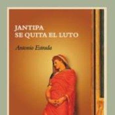 Libros: JANTIPA SE QUITA EL LUTO. Lote 227185290