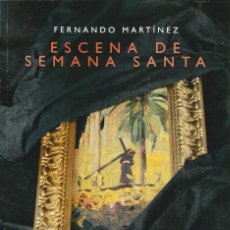 Libros: ESCENA DE SEMANA SANTA. Lote 227765535